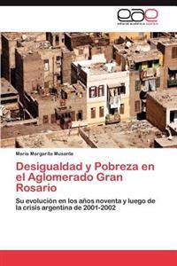 Desigualdad y Pobreza En El Aglomerado Gran Rosario