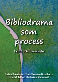 Bibliodrama som process