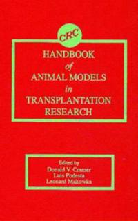 Handbook of Animal Models in Transplantation Research