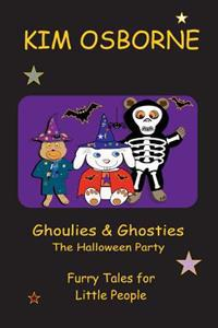 Ghoulies & Ghosties: Furry Tales for Little People