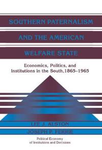 Southern Paternalism and the American Welfare State