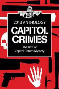 The Best of Capitol Crimes Mystery: A Capitol Crimes Anthology