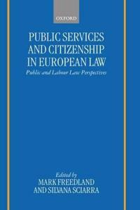 Public Services and Citizenship in European Law