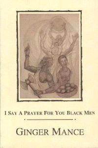 I Say a Prayer for You Black Men
