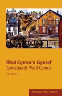Rhoi Cymru'n Gyntaf: Cyfrol 1