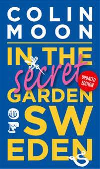 In the Secret Garden of SwEden