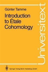 Introduction to Etale Cohomology