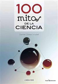 100 Mitos de La Ciencia