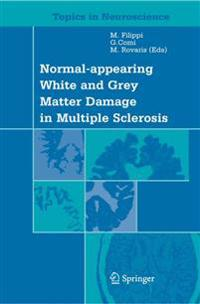 Normal-appearing White and Grey Matter Damage in Multiple Sclerosis