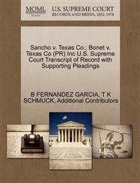 Sancho V. Texas Co.; Bonet V. Texas Co (PR) Inc U.S. Supreme Court Transcript of Record with Supporting Pleadings