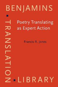 Poetry Translating As Expert Action