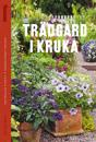 Trädgård i kruka : odlarglädje året om
