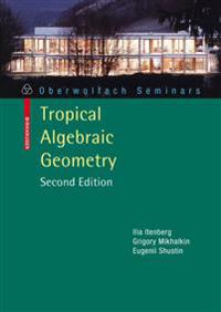 Tropical Algebraic Geometry