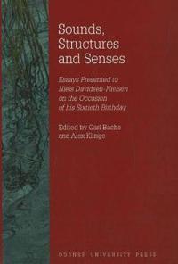Sounds, Structures & Senses