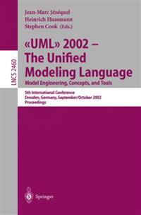 UML 2002 - The Unified Modeling Language: Model Engineering, Concepts, and Tools