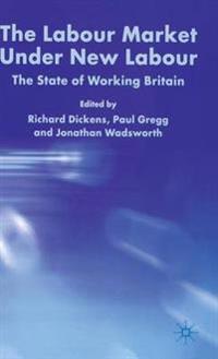 The Labour Market Under New Labour