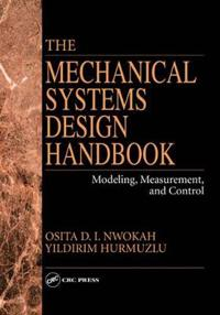 Mechanical Systems Design Handbook Modeling Measurement and Control