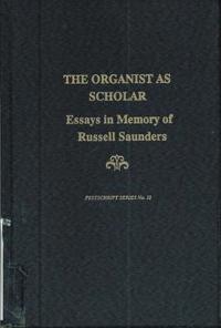 The Organist As Scholar
