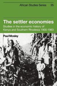 The Settler Economies