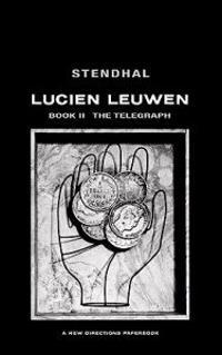The Telegraph: Lucien Leuwen Book 2