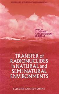 Transfer of Radionuclides in Natural and Semi-Natural Environments