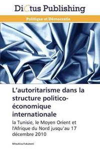 L Autoritarisme Dans La Structure Politico-�conomique Internationale