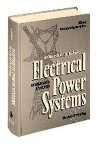 Electrical Power Systems: Design and Analysis, Revised Printing