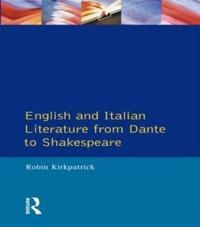 English and Italian Literature from Dante to Shakespeare