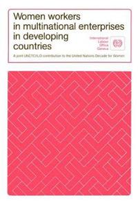 Women Workers in Multinational Enterprises in Developing Countries/Ilo432