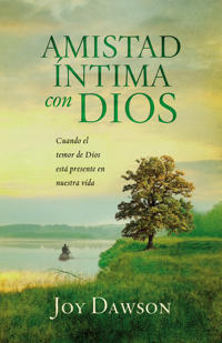 Amistad Intima con Dios / Intimate Friendship with God