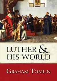 Luther & His World