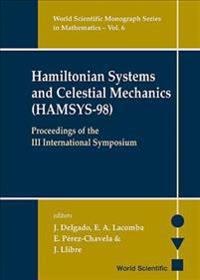 Hamiltonian Systems And Celestial Mechanics (Hamsys-98) - Proceedings Of The Iii International Symposium