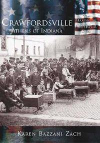 Crawfordsville:: Athens of Indiana