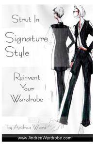 Strut in Signature Style: Reinvent Your Wardrobe