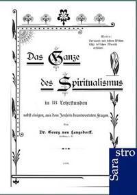 Das Ganze Des Spiritualismus