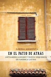 En el Patio de Atras/ In the Back Patio