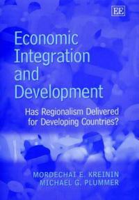 Economic Integration and Development