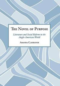 The Novel of Purpose