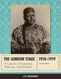 The London Stage 1910-1919