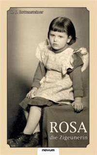 Rosa Die Zigeunerin