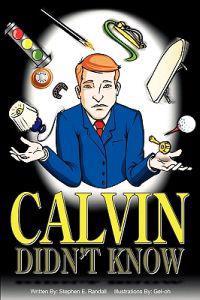 Calvin Didn't Know