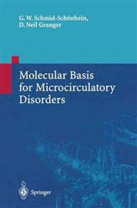 Molecular Basis of Microcirculatory Disorders