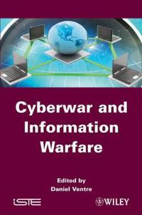 Cyberwar and Information Warfare