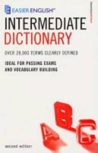 Easier English Intermediate Dictionary