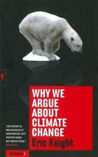 Why We Argue About Climate Change: Redbacks