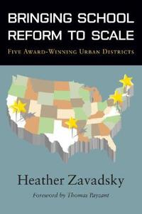 Bringing School Reform to Scale
