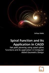Spiral Function and Its Application in Cagd