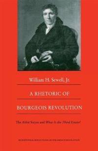 A Rhetoric of Bourgeois Revolution