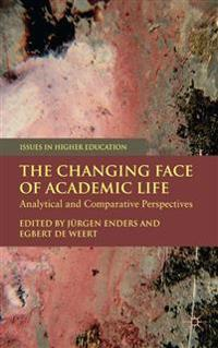 The Changing Face of Academic Life
