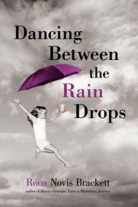 Dancing Between the Rain Drops